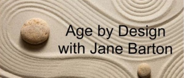 Age by Design, Jane Barton via Seven Stones